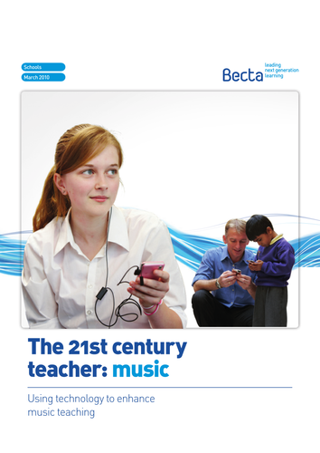 The 21st century teacher: Music