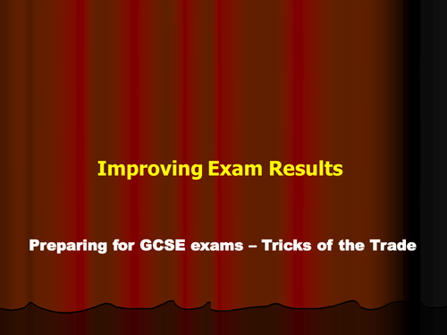 Preparing pupils for exams - get to A and A* grade
