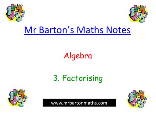 Revision Notes - Algebra - 3. Factorising
