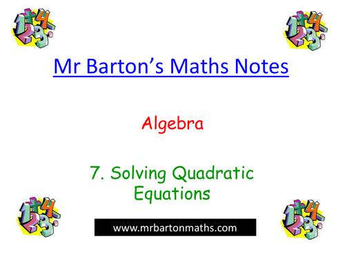 Algebra Revision 7. Solving Quadratics-PowerPoint