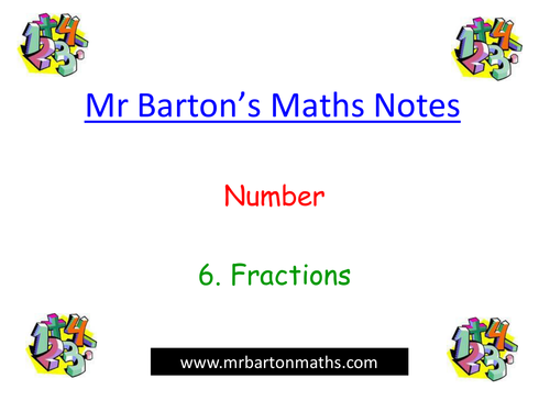Notes - Number - 6. Fractions. Powerpoint.Activity
