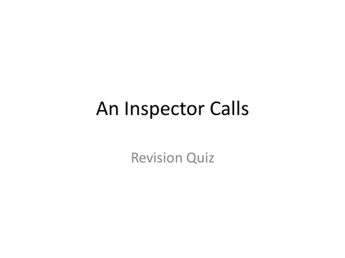 An Inspector Calls Revision: Powerpoint Lesson