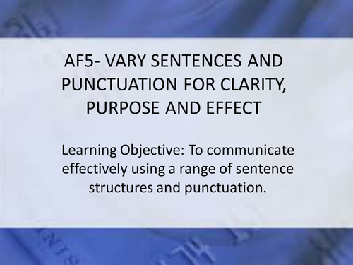 AF5- Varying Sentences for Effect
