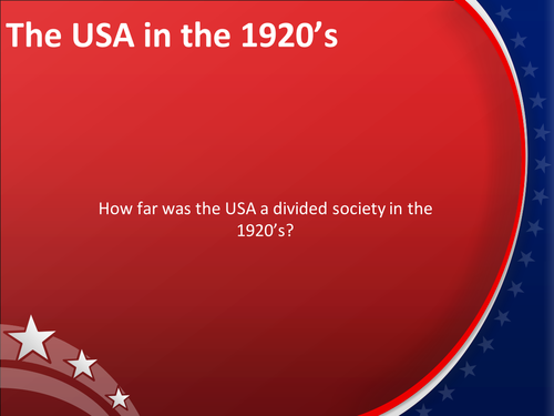 How far was the USA a divided society in the 1920s