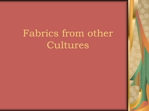 Fabric's from other cultures