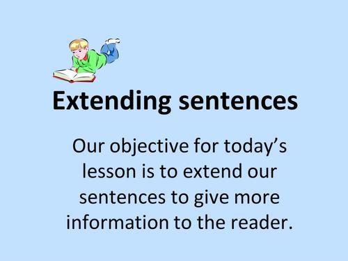 Extending sentences powerpoint and worksheet