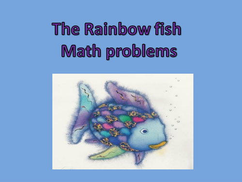 The rainbow fish math problems by kayld - Teaching Resources - Tes