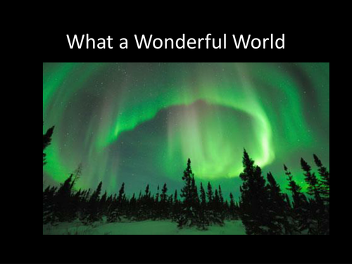 What A Wonderful World By Janbrown129 Teaching Resources Tes