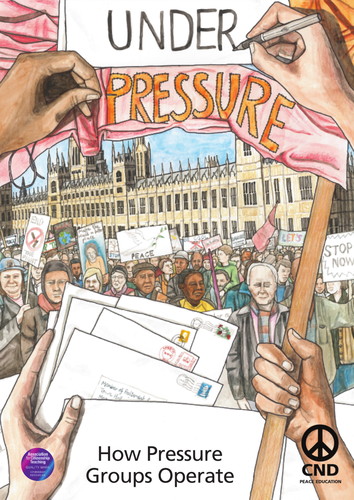 Under Pressure: How Pressure Groups Operate