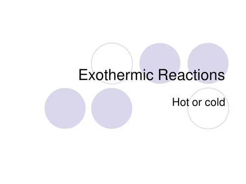 Exothermic And Exothermic Reactions 2 By Shazbatz Teaching