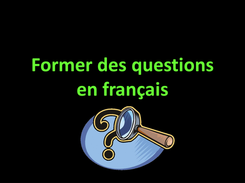 making questions in French