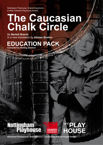 The Caucasian Chalk Circle - Education Pack