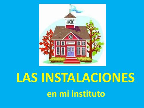 Las instalaciones en el instituto +school subjects