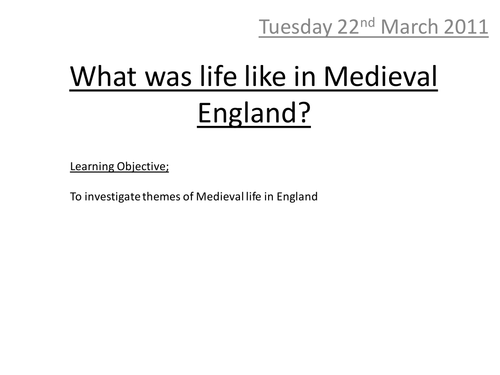 What was life like in Medieval England?