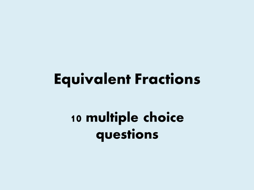 Equivalent fractions starter by bcooper87 - Teaching Resources - Tes