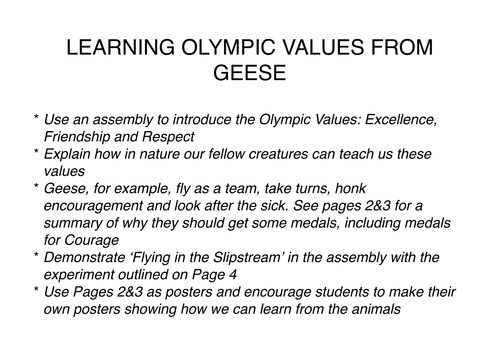 Learning Olympic Values from Geese