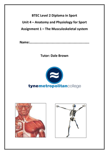 BTEC Level 2 Musculo-skeletal book (assignment 1)
