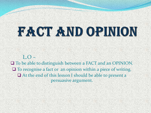 Fact Or Opinion By Amanda63 Teaching Resources Tes