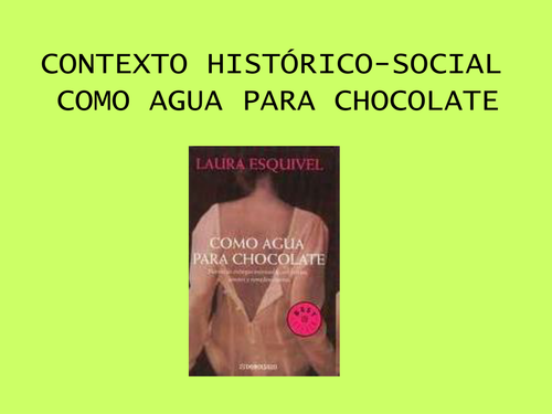 Como Agua Para Chocolate  A Essay Mat By Sharanuku  Teaching  Como Agua Para Chocolate  Historical Context Cheap Content Writing Service also High School Years Essay  Essay Thesis