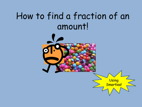 Y3 Finding a fraction of an amount by Oliviahunt - Teaching ...