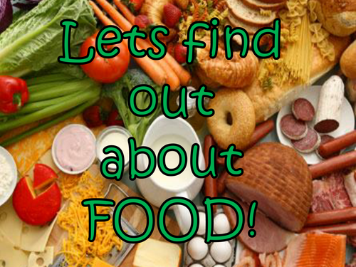 Let's Find out about Food!