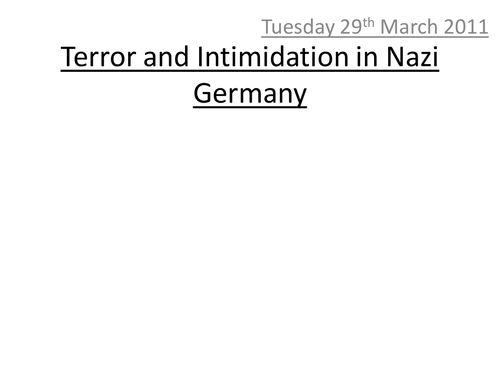 Terror and Intimidation in Nazi Germany