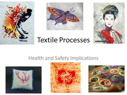 Textile Processes- Health and Safety