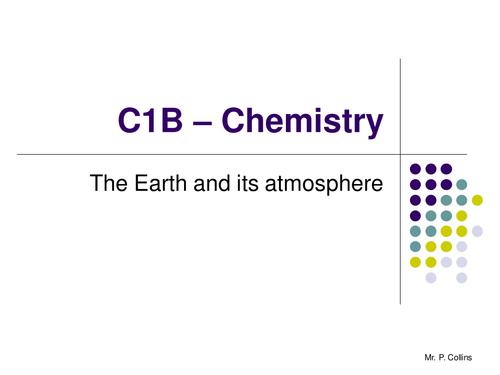 Chemistry C1B Revision - Part 3