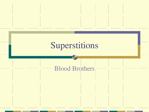 Superstitions in Blood Brothers