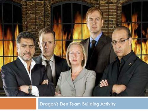 Dragons Den - Teamwork activity