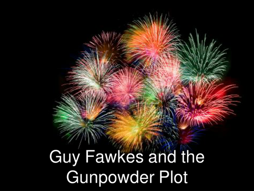 History of Guy Fawkes and 'The Plot' Powerpoint