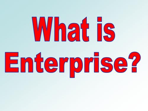 WHAT IS ENTERPRISE??? (presentation)