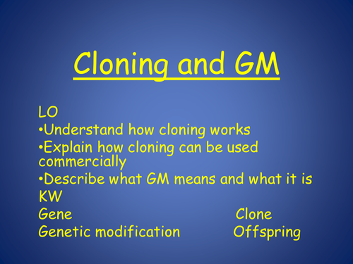 understanding how cloning world and its benefits Should human cloning be banned i agree with cloning if its purpose is to combat and perhaps eradicate disease but what are the benefits of cloning an entire human.