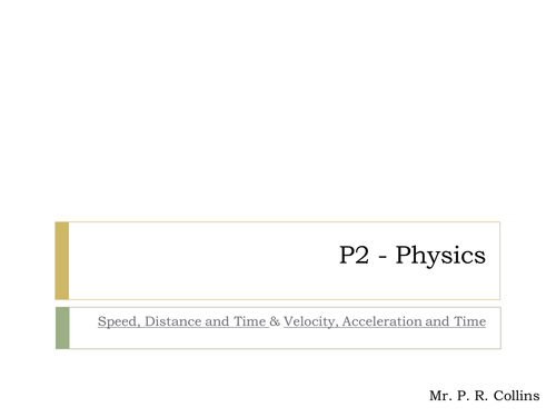 Physics P2 (Part 1) Speed Distance & Time