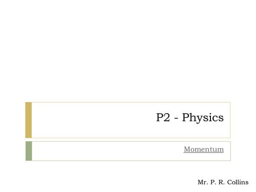 Physics P2 (Part 4) Momentum