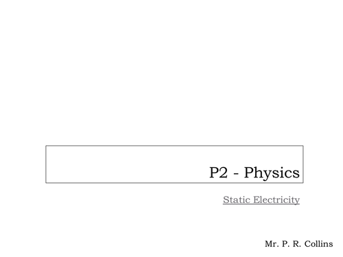 Physics P2 (Part 5) Static Electricity