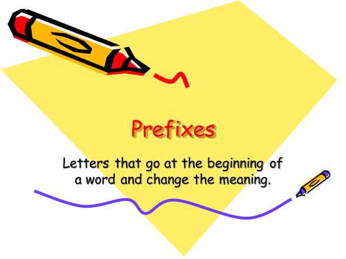 Prefixes - un, sub, dis, mis