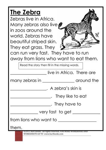 CLOZE PROCEDURE  The zebra