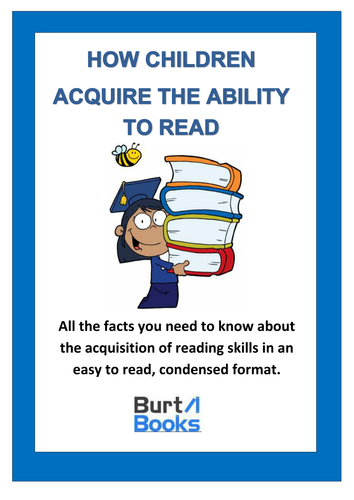 HOW CHILDREN ACQUIRE THE ABILITY TO READ.