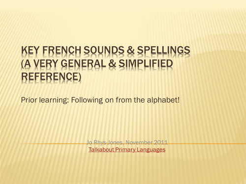 Overview of spelling & pronouncing French