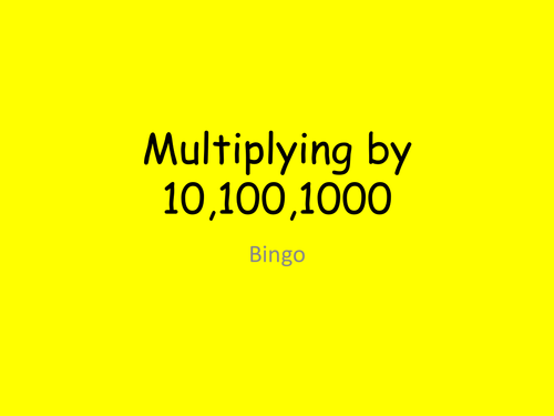 Maths KS2 KS3: Bingo Multiplying by 10,100,1000. by clairemooneyuk ...
