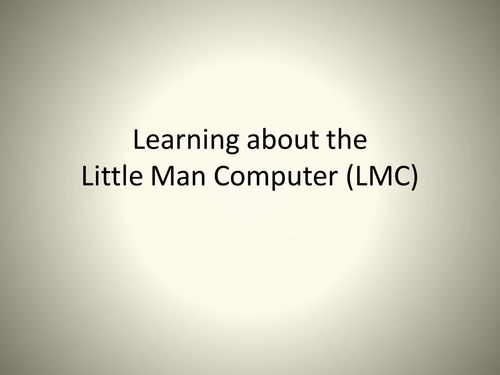 Little Man Computer Introduction
