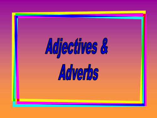 Verbs and adverbs starter