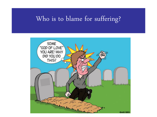 Who is to blame for suffering?
