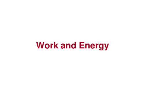 Powerpoints on Work, Energy, Power