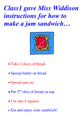Instructions for making a jam sandwich by landoflearning for Net making instructions