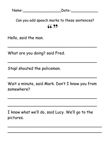 Add speech marks to improve the sentences by ruthbentham ...
