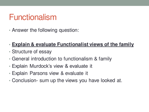 the funtionalist view of the family Read this essay on evaluate the functionalist view of the family come browse our large digital warehouse of free sample essays get the knowledge you need in order to pass your classes and more.
