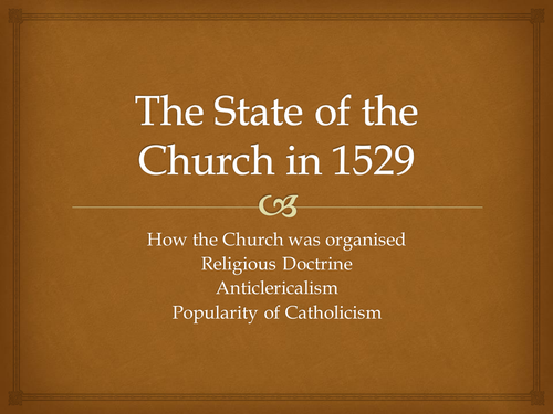 The State of the Church in 1529