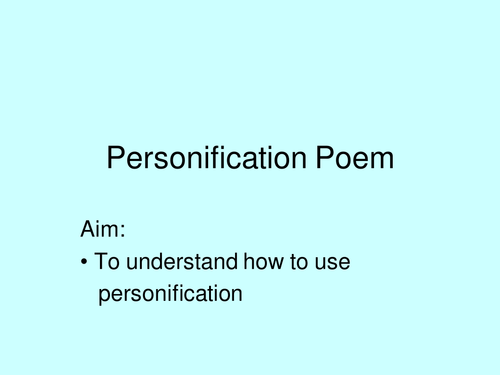 Personification Poems By Rec208 Teaching Resources Tes